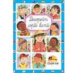 Descoperim copiii lumii (coperta cartonata)