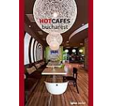 Hot Cafes Bucharest