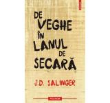 J.D. Salinger - De veghe in lanul de secara