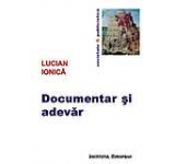 Documentar si adevar