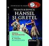 Intalnire la Opera nr. 6 - Humperdinck - Hansel si Gretel (carte+DVD)