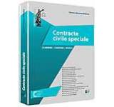 Contracte civile speciale. Elaborare comentarii modele