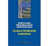 Marile probleme europene