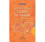 Citirea in palma. De la incepator la profesionist in 24 de ore