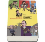 Silviu Negut - Mica enciclopedie a Romaniei pentru copii