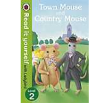 Town Mouse and Country Mouse - Read it yourself with Ladybird Level 2