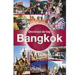 Destinatii de top. Bangkok