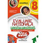 Evaluare natioanala 2016 - Consolidare. Matematica 86 de teste dupa modelul M.E.C.S. clasa a VIII-a