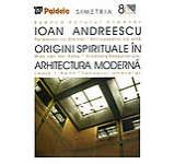 Origini spirituale in arhitectura moderna