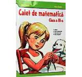 Caiet de matematica pentru clasa a III-a