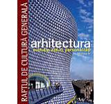 Arhitectura. Evolutie stiluri personalitati. Secolul XX - Vol. 3
