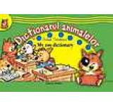 Dictionarul animalelor / My zoo dictionary