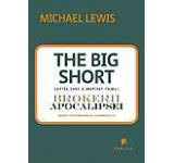 Marea contractie economica. The Big Short: In interiorul masinariei infernale