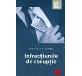 Infractiunile de coruptie