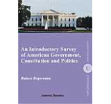 An Introductory Survey of American Government Constitution and Politics