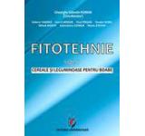 Fitotehnie Vol. I - Cereale si leguminoase pentru boabe