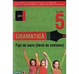 Gramatica. Fise de lucru (itemi de evaluare) clasa a V-a