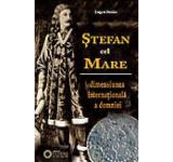 Stefan cel Mare. Dimensiunea internationala a domniei