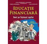 Educatie financiara. Banii pe intelesul copiilor. Ghidul invatatorului