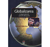 Globalizarea - o singura planeta proiecte divergente