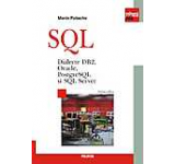 SQL. Dialecte DB2 Oracle PostgreSQL si SQL Server. Editia a II-a