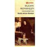 Bucate romanesti recomandate de Radu Anton Roman