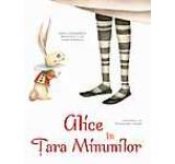 Alice in Tara Minunilor. Povesti ilustrate