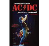 Cele doua fete ale gloriei - AC/DC - Biografia completa