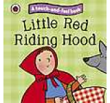 Little Red Riding Hood: Ladybird Touch and Feel Fairy Tales