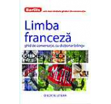 Limba franceza. Ghid de conversatie cu dictionar bilingv