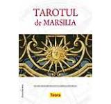 Tarotul de Marsilia - cea mai veche metoda pentru ghicirea viitorului