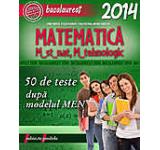 Bacalaureat 2014. Matematica M_st-nat M_tehnologic
