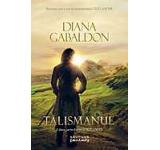 eBook - Talismanul. A doua parte din seria Outlander, Diana Gabaldon