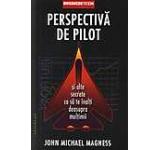 Perspectiva de pilot si alte secrete ca sa te inalti deasupra multimii