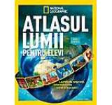 Atlasul Lumii Pentru Elevi. National Geographic