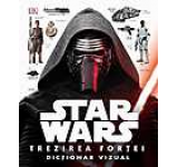 Star Wars. Trezirea fortei - Dictionar vizual
