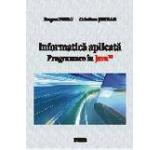 Informatica aplicata. Programare in Java