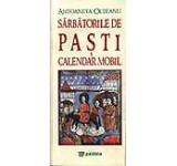 Sarbatorile de Paste. Calendar mobil