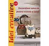 Decoratiuni naturale pentru toamna si iarna - Idei creative 117