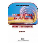 Psihologia invatarii - Forme strategii si stil