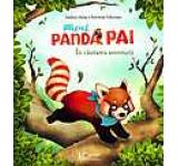 Micul Panda Pai In cautarea aventurii