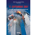 11 Septembrie 2001. Ziua in care lumea s-a cutremurat