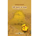 185 days in Iraq. Battlefield Journal