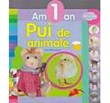 Am 1 An - Pui De Animale