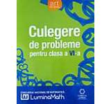 Culegere de probleme pentru Clasa a VI-a. Concursul national de matematica LuminaMath