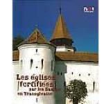 Biserici fortificate ale sasilor din Transilvania (versiunea limba franceza)