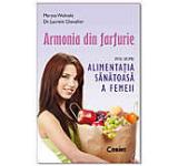 Armonia din farfurie. Editie de buzunar 2012