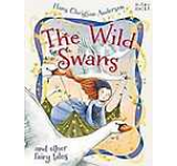 The Wild Swans and other fairy tales