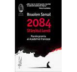 2084. Sfarsitul lumii
