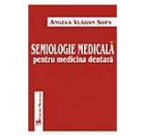 Semiologie Medicala Pentru Medicina Dentara